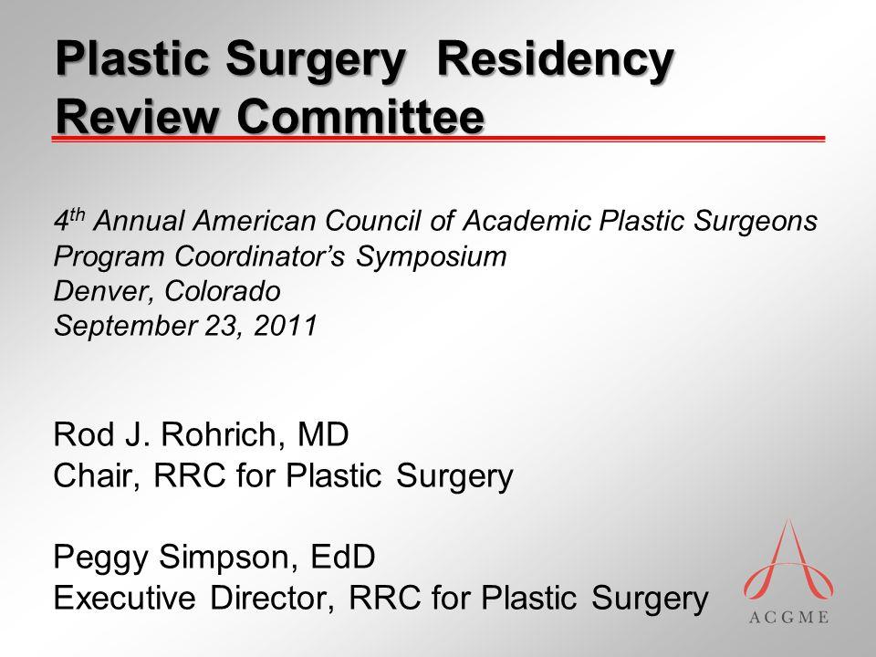 RRC—Plastic Surgery Members Rod J.