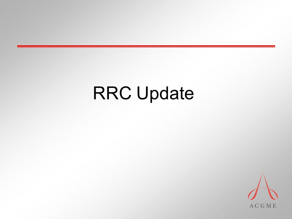 RRC Update