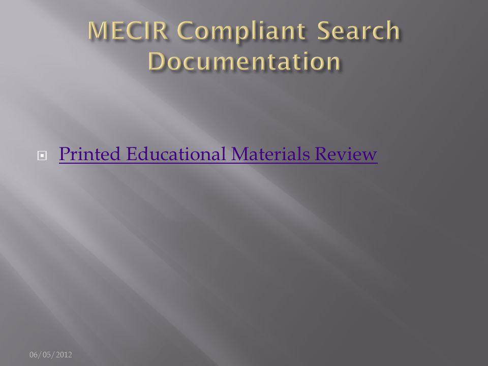  Printed Educational Materials Review Printed Educational Materials Review 06/05/2012