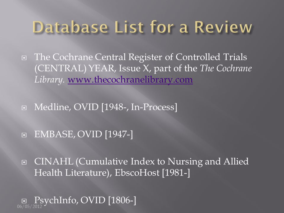  The Cochrane Central Register of Controlled Trials (CENTRAL) YEAR, Issue X, part of the The Cochrane Library.