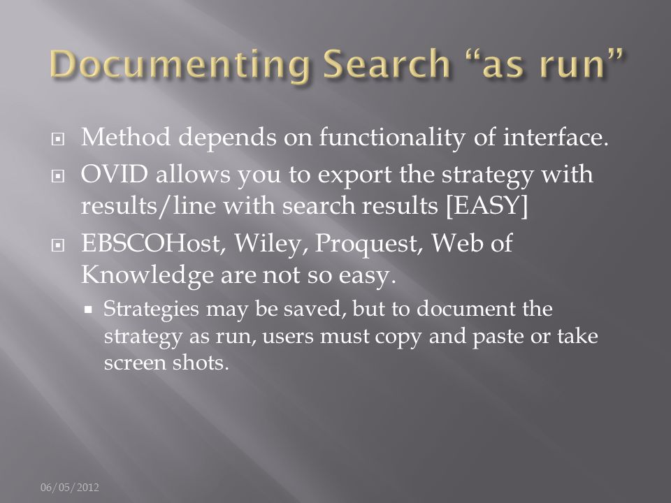  Method depends on functionality of interface.