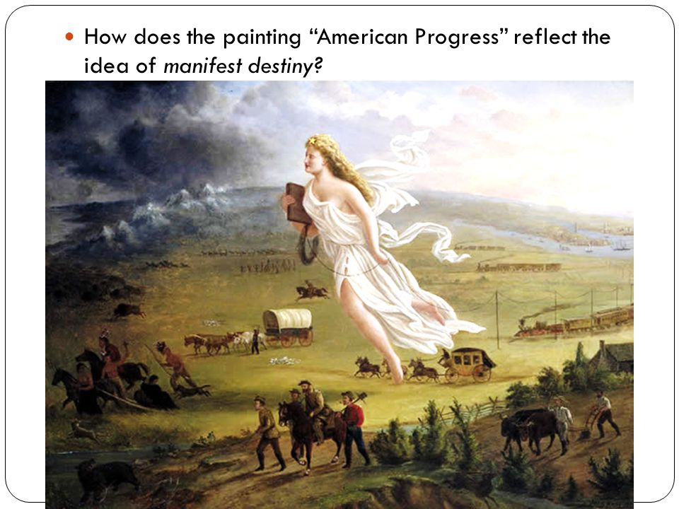 How does the painting American Progress reflect the idea of manifest destiny