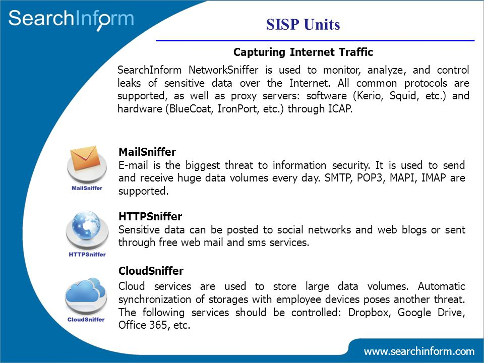 www.searchinform.com MailSniffer E-mail is the biggest threat to information security.