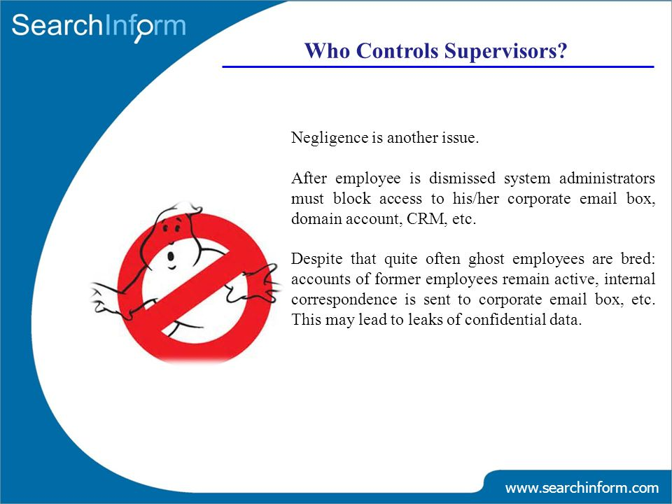 www.searchinform.com Who Controls Supervisors.