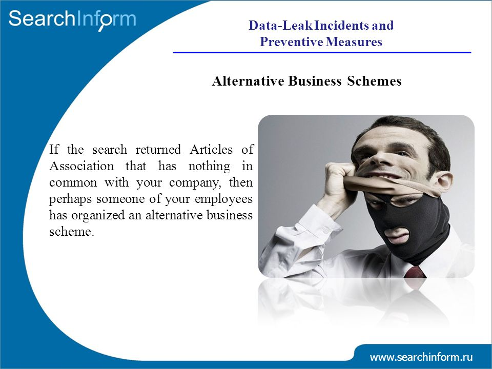 Alternative Business Schemes If the search returned Articles of Association that has nothing in common with your company, then perhaps someone of your employees has organized an alternative business scheme.
