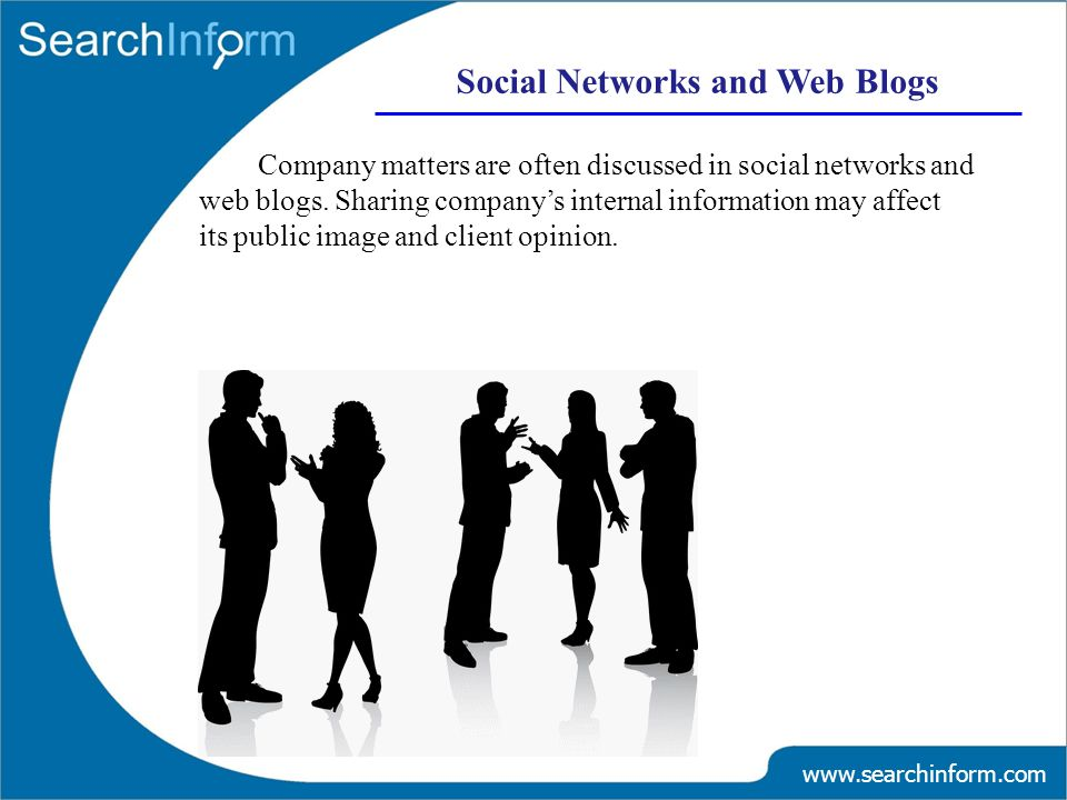 Company matters are often discussed in social networks and web blogs.