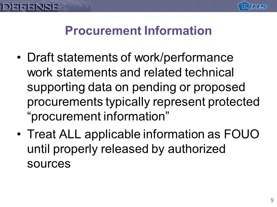 10 Procurement information may only be released by AUTHORIZED contracting officials, NOT through inappropriate discussions by government employees with contractor or other private parties seeking to do business with the government