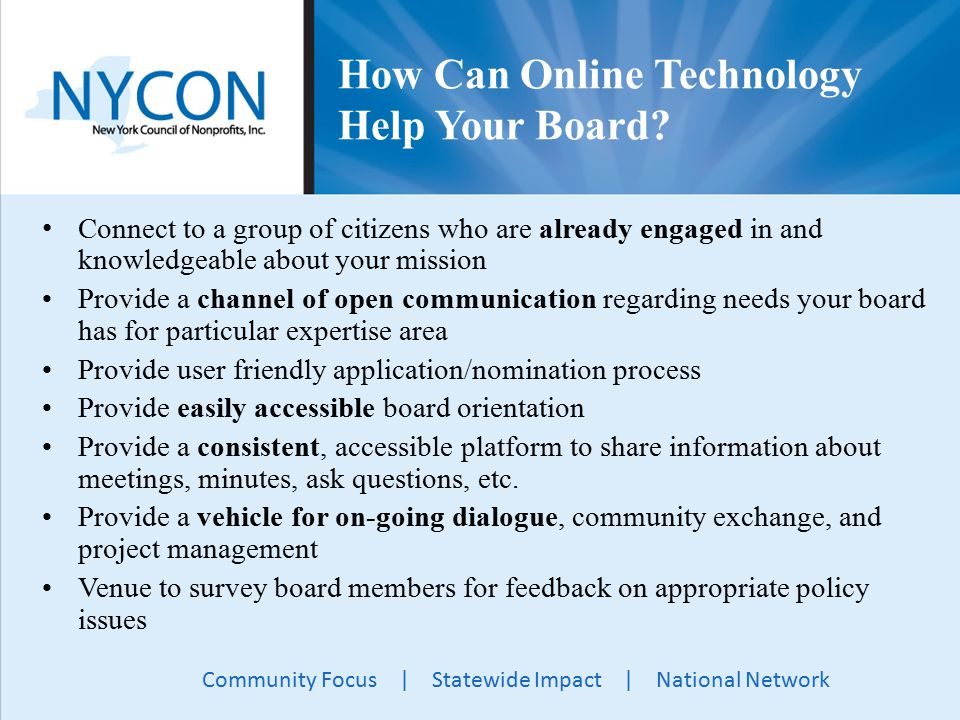 Community Focus | Statewide Impact | National Network How Can Online Technology Help Your Board.