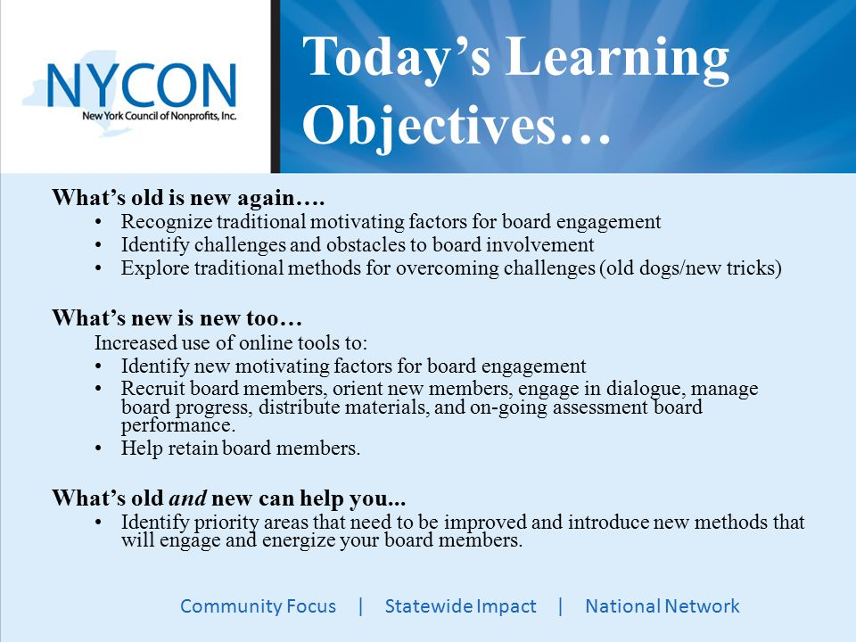 Community Focus | Statewide Impact | National Network Today's Learning Objectives… What's old is new again….