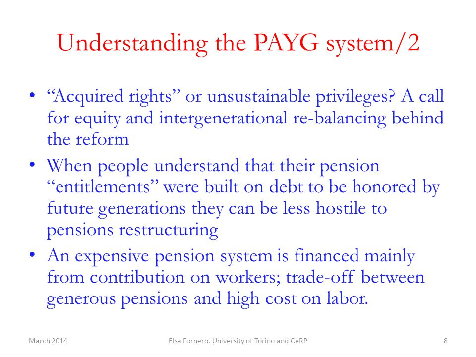 "Understanding the PAYG system/2 ""Acquired rights"" or unsustainable privileges? A call for equity and intergenerational re-balancing behind the reform"