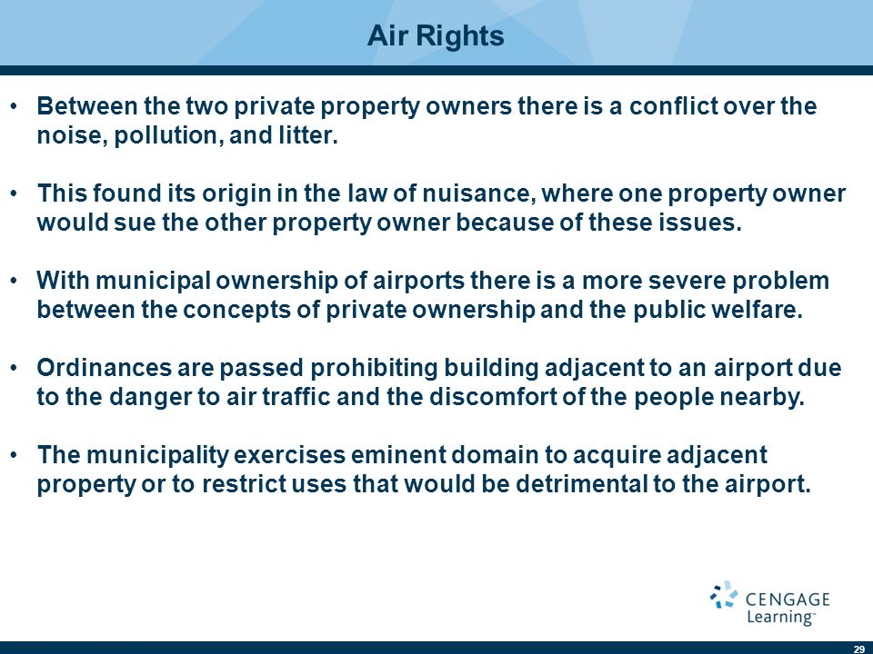 29 Between the two private property owners there is a conflict over the noise, pollution, and litter.