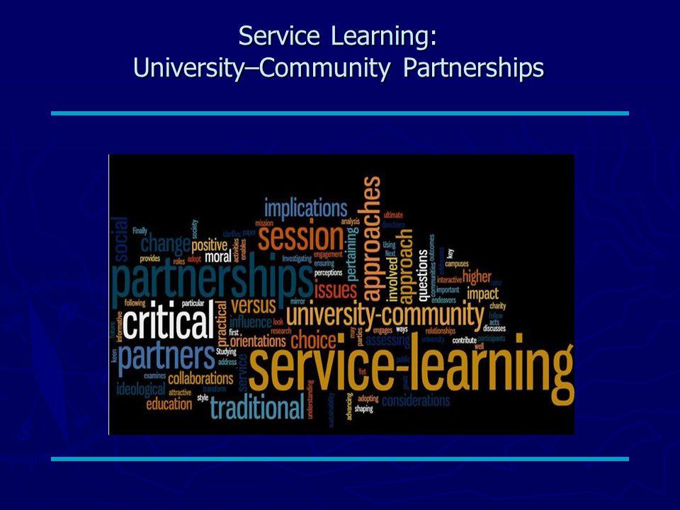 Service Learning: University–Community Partnerships