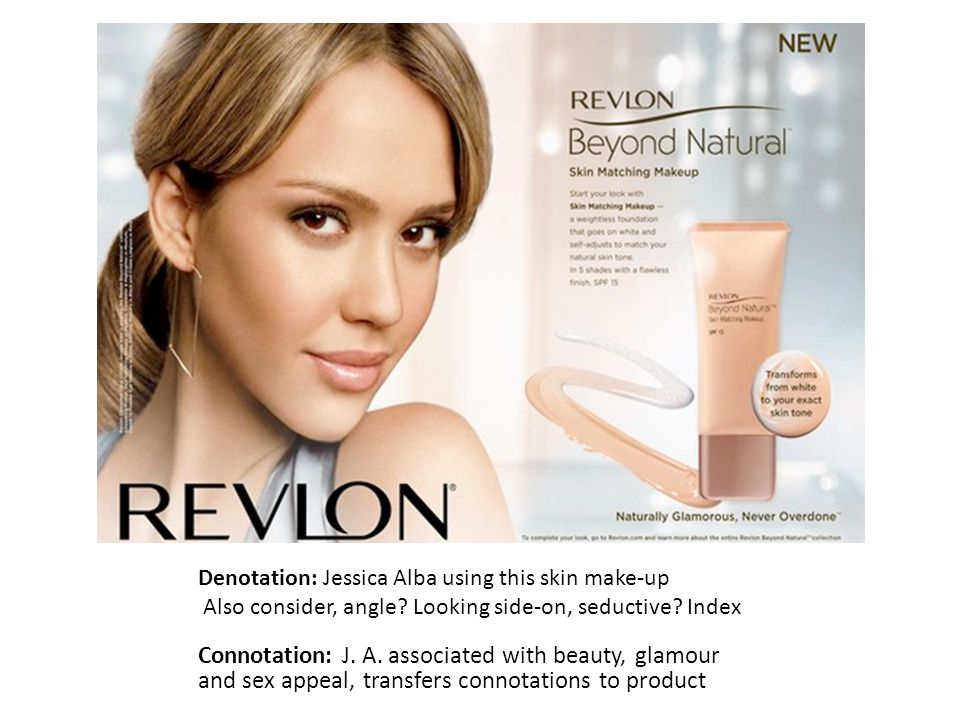 Denotation: Jessica Alba using this skin make-up Also consider, angle.