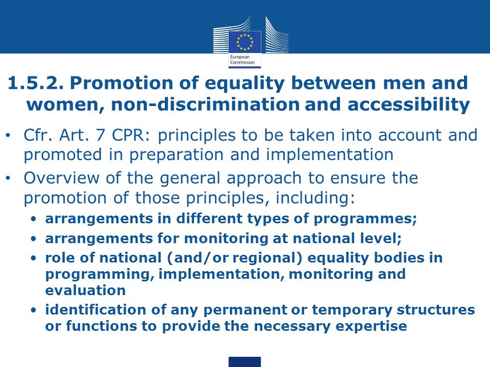1.5.2. Promotion of equality between men and women, non-discrimination and accessibility Cfr.