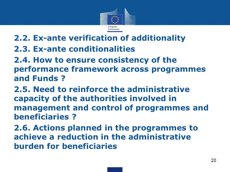 20 2.2. Ex-ante verification of additionality 2.3.