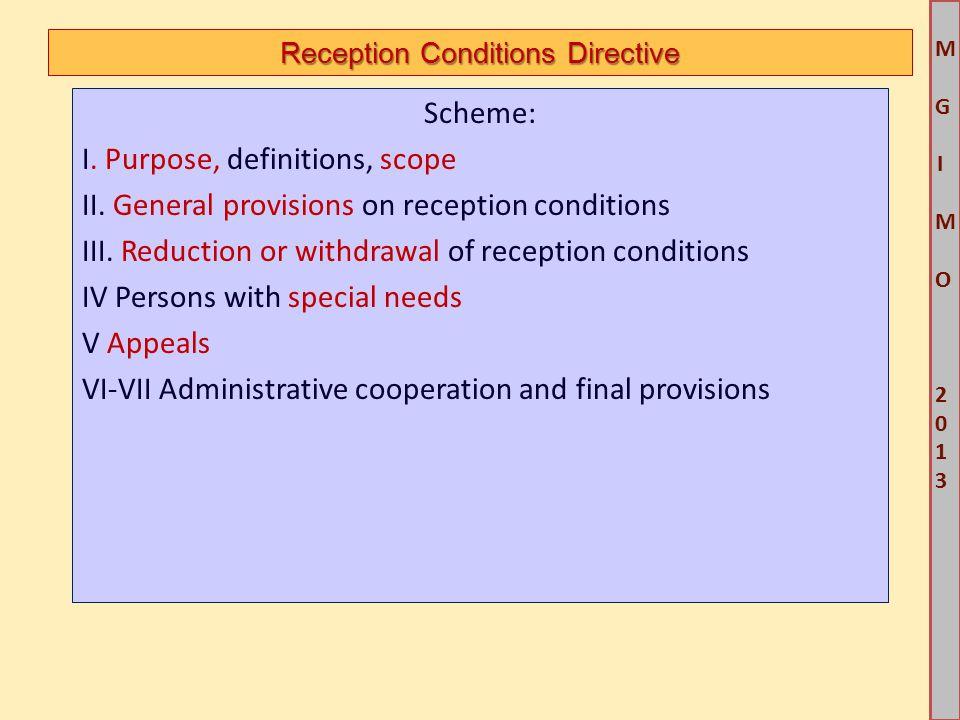 M G IM O 2013M G IM O 2013 Reception Conditions Directive Scheme: I.