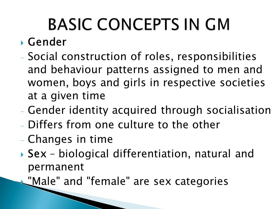 Gender Responsive - Taking into account gender gaps & gender issues to inform plans, implementation and design of any process Example: a responsive budget entail an analysis of actual expenditure and revenue of men & women adjusted to address any gender inequality