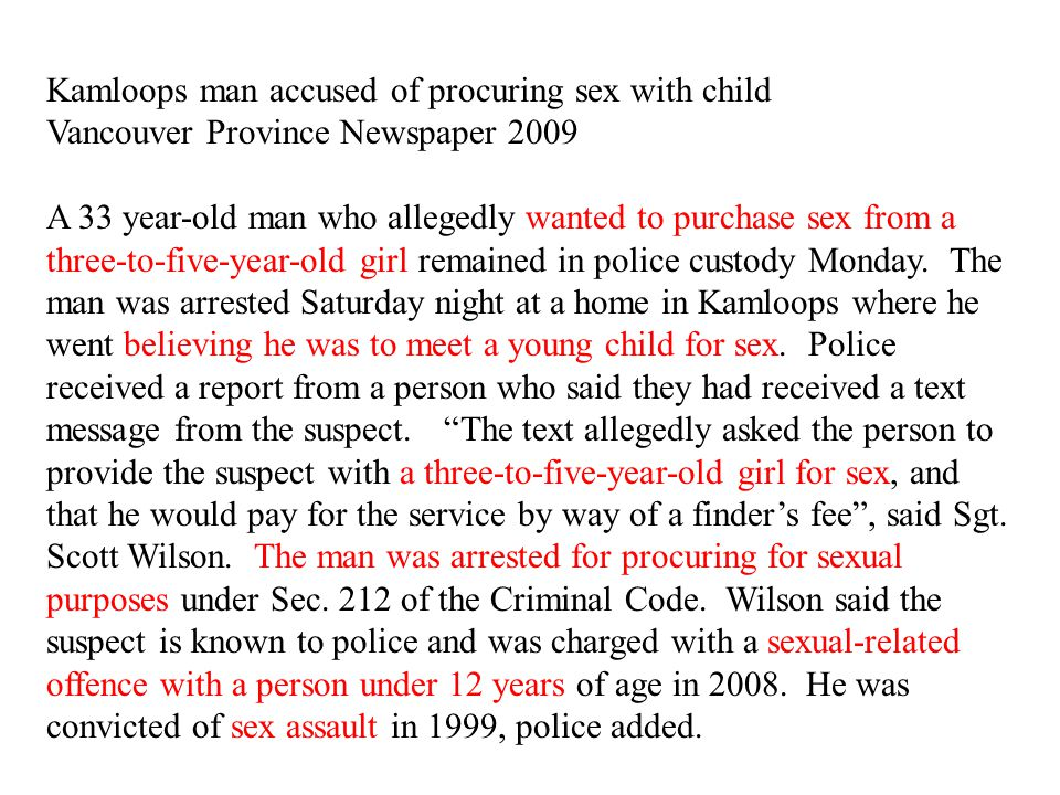 Kamloops man accused of procuring sex with child Vancouver Province Newspaper 2009 A 33 year-old man who allegedly wanted to purchase sex from a three