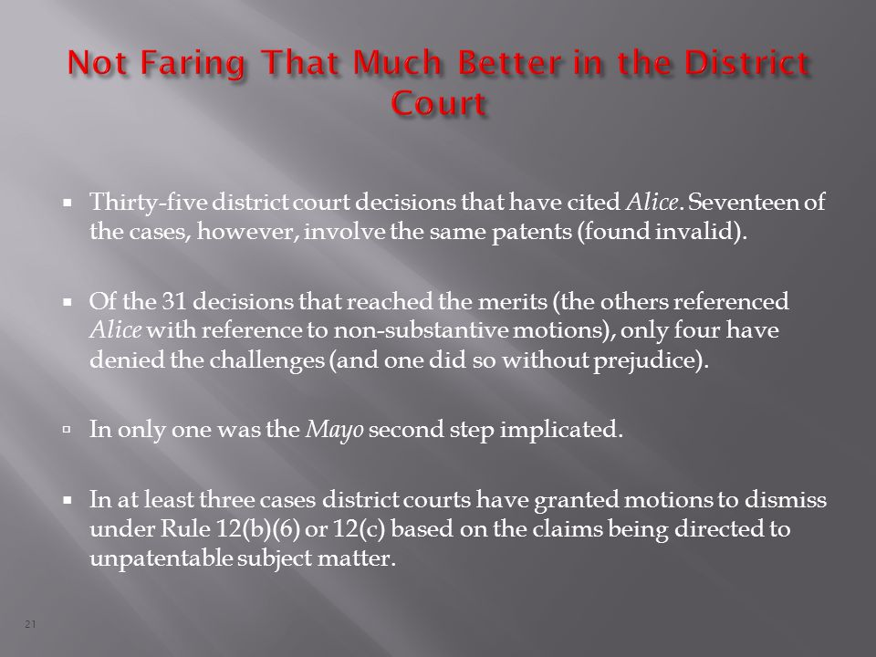 21  Thirty-five district court decisions that have cited Alice.