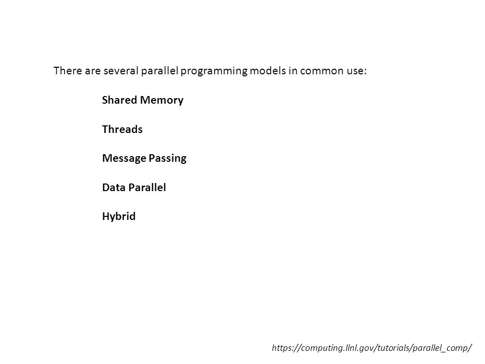https://computing.llnl.gov/tutorials/parallel_comp/ A parallelizing compiler generally works in two different ways: Fully Automatic The compiler analyzes the source code and identifies opportunities for parallelism.
