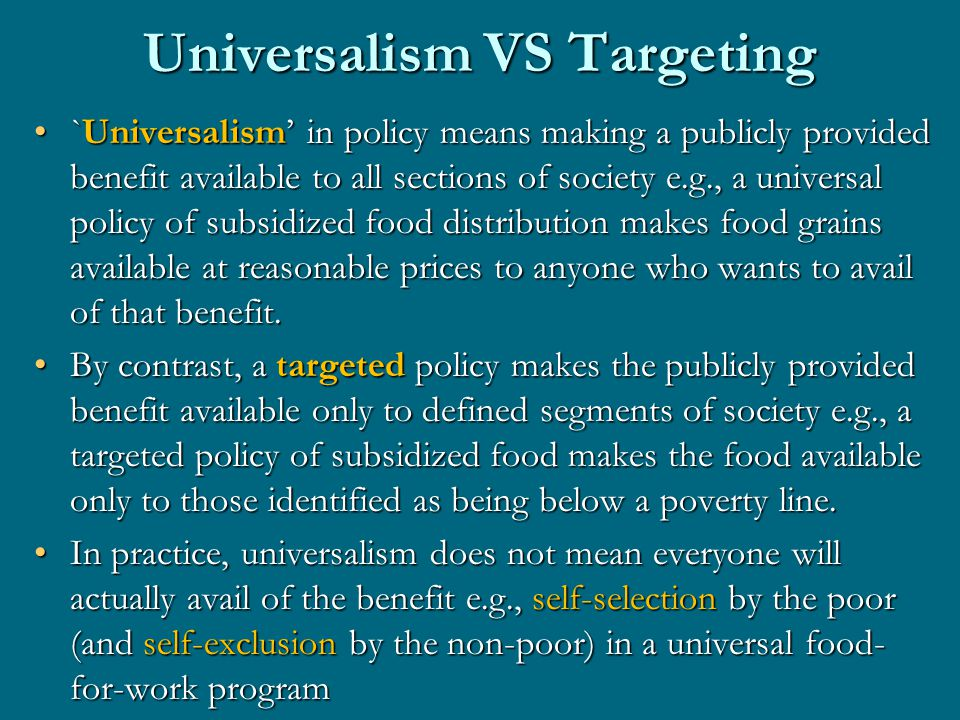 Universalism and Rights The discourse of rights (e.g., human or citizenship rights) is necessarily universal.