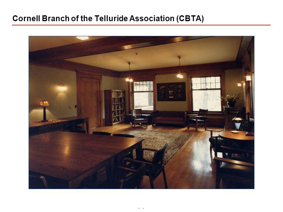 - Cornell Branch of the Telluride Association (CBTA)