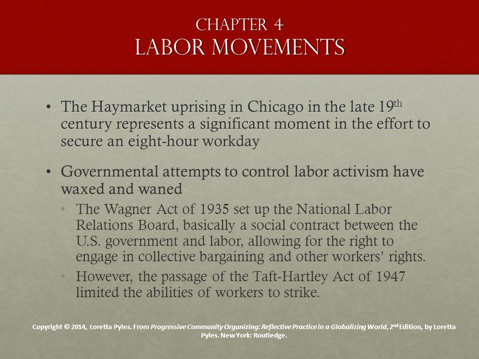 Chapter 4 labor movements The Haymarket uprising in Chicago in the late 19 th century represents a significant moment in the effort to secure an eight