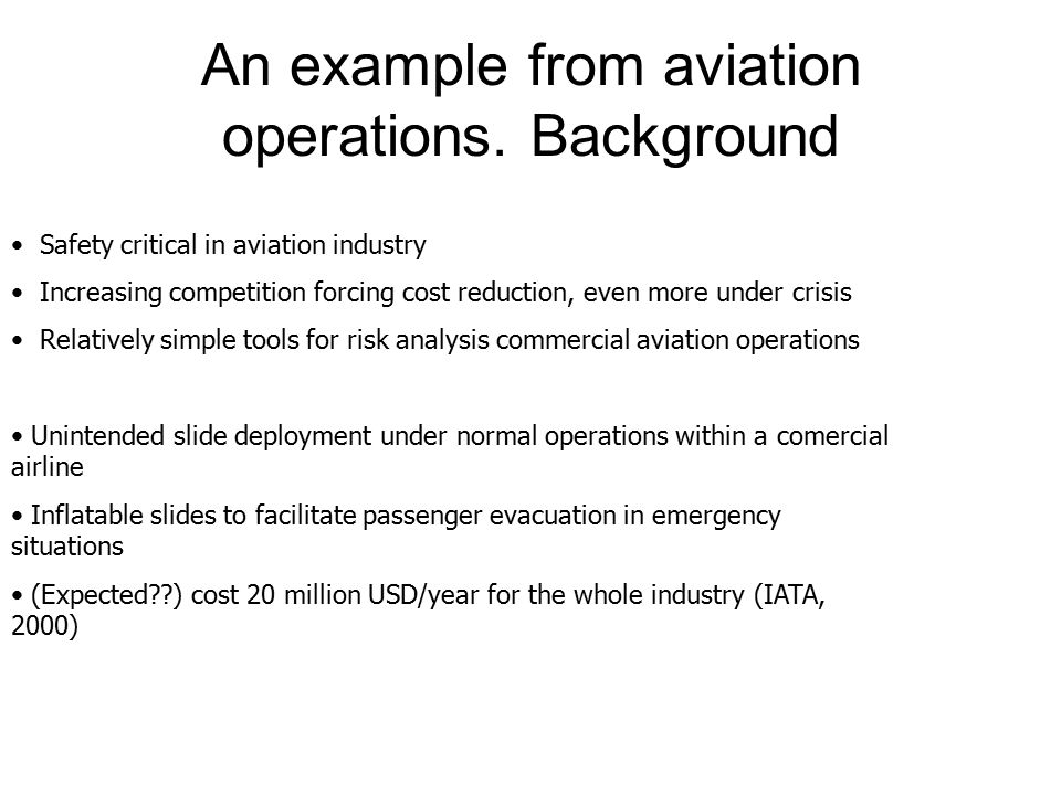 An example from aviation operations.