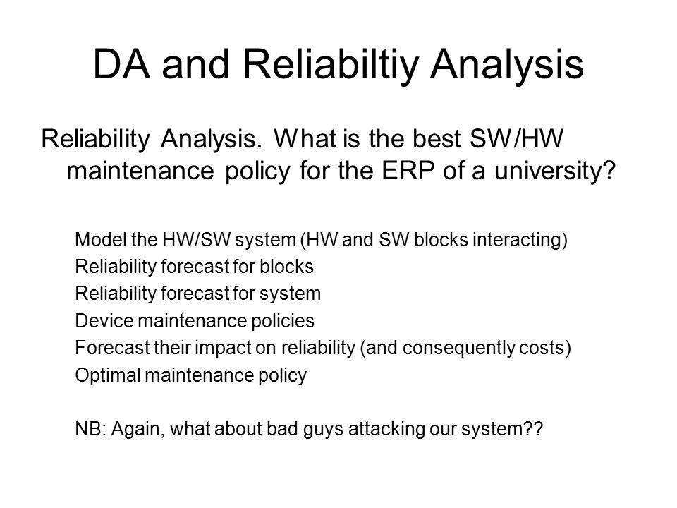 DA and Reliabiltiy Analysis Reliability Analysis.