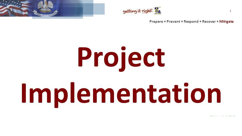 Prepare + Prevent + Respond + Recover + Mitigate Project Implementation 1