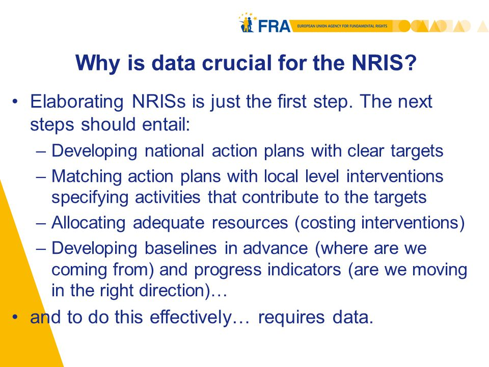 Why is data crucial for the NRIS. Elaborating NRISs is just the first step.