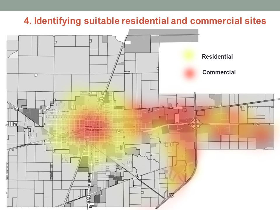 4. Identifying suitable residential and commercial sites Residential Commercial