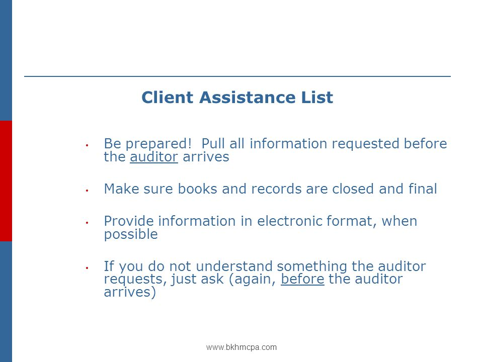 www.bkhmcpa.com Client Assistance List Be prepared.