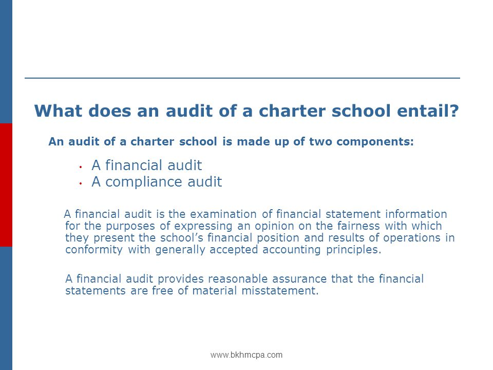 www.bkhmcpa.com What does an audit of a charter school entail.