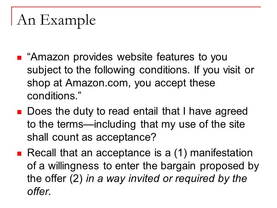 An Example Amazon provides website features to you subject to the following conditions.