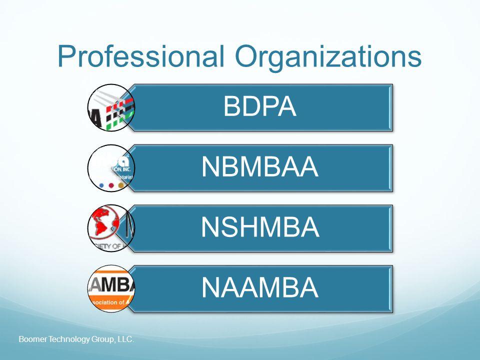 Professional Organizations BDPA NBMBAA NSHMBA NAAMBA Boomer Technology Group, LLC.
