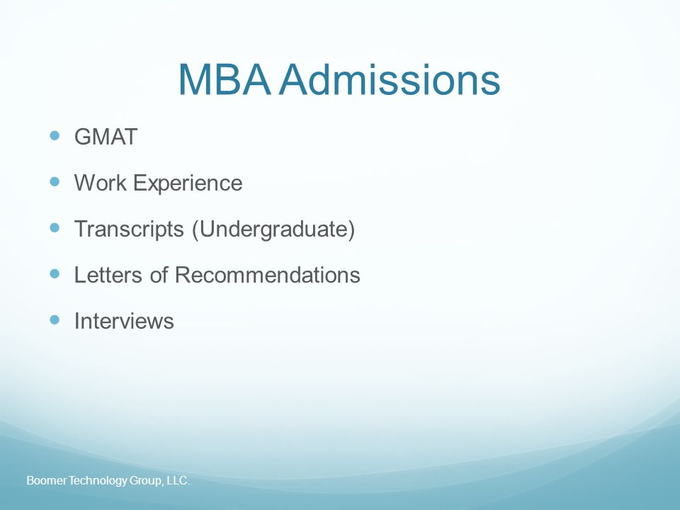 MBA Admission Rounds Boomer Technology Group, LLC.
