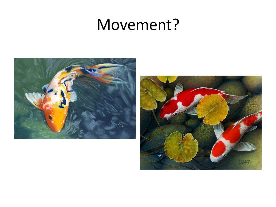 Movement?