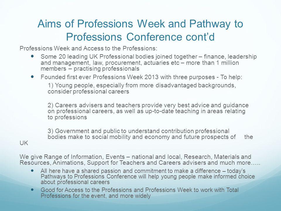 Key Contacts http://www.accesstotheprofessions.org/professions- week/ http://www.accesstotheprofessions.org/professions- week/ http://www.totalprofessions.com/home toni.fazaeli14@gmail.com