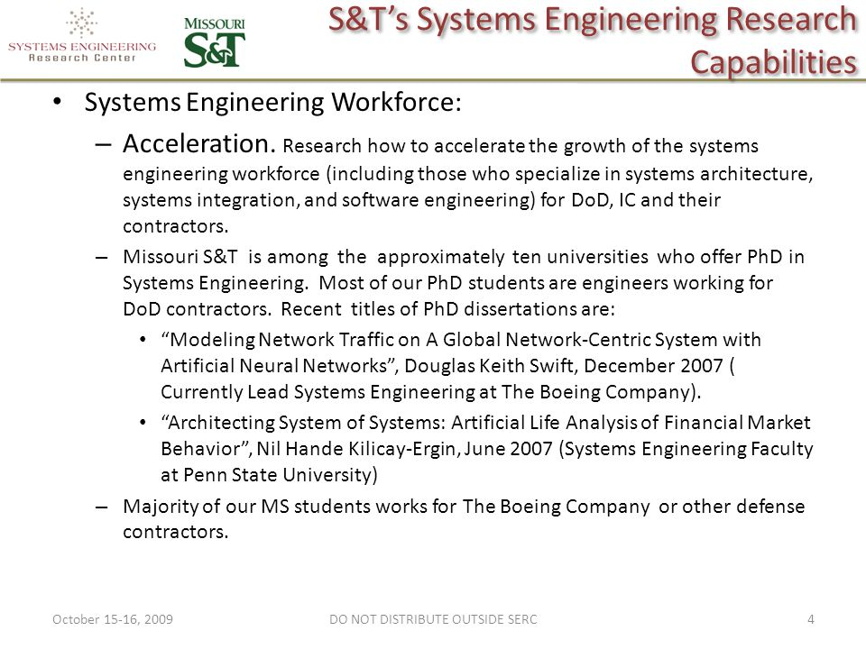 S&T's Systems Engineering Research Capabilities Systems Engineering Workforce: – Acceleration.