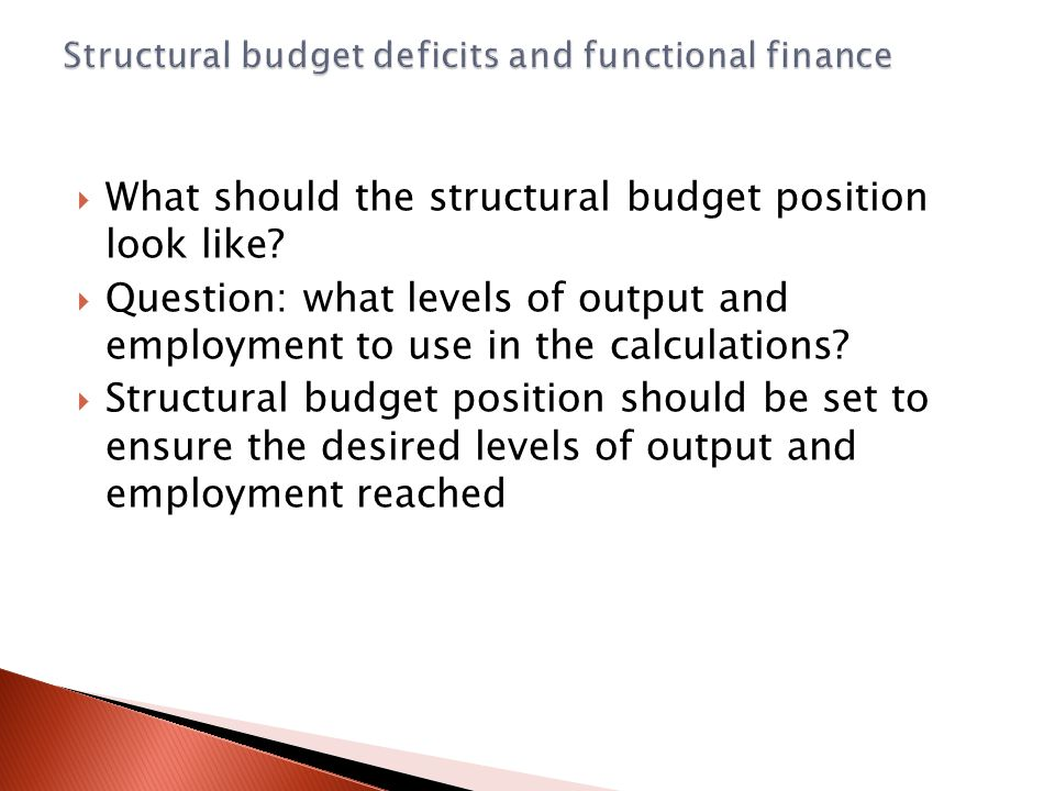  What should the structural budget position look like.