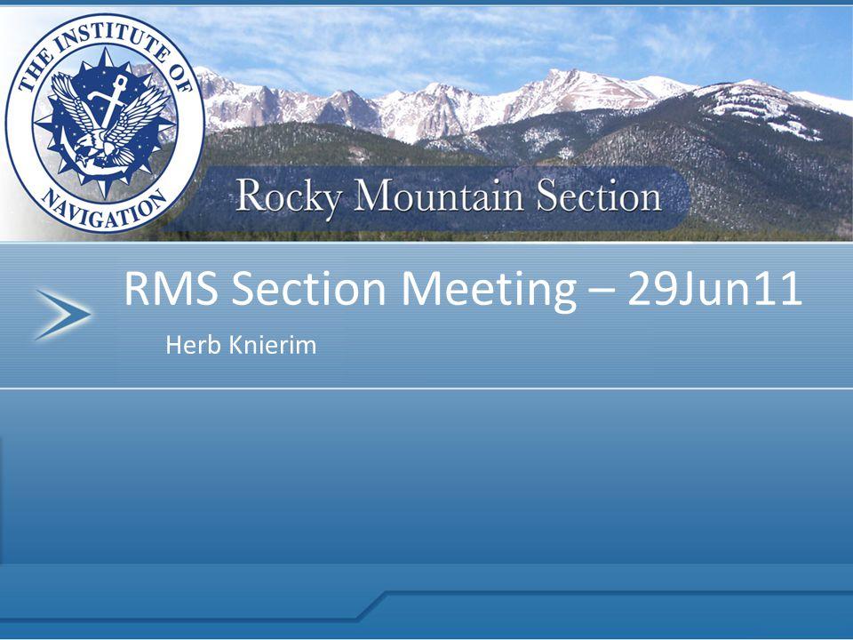 Herb Knierim RMS Section Meeting – 29Jun11