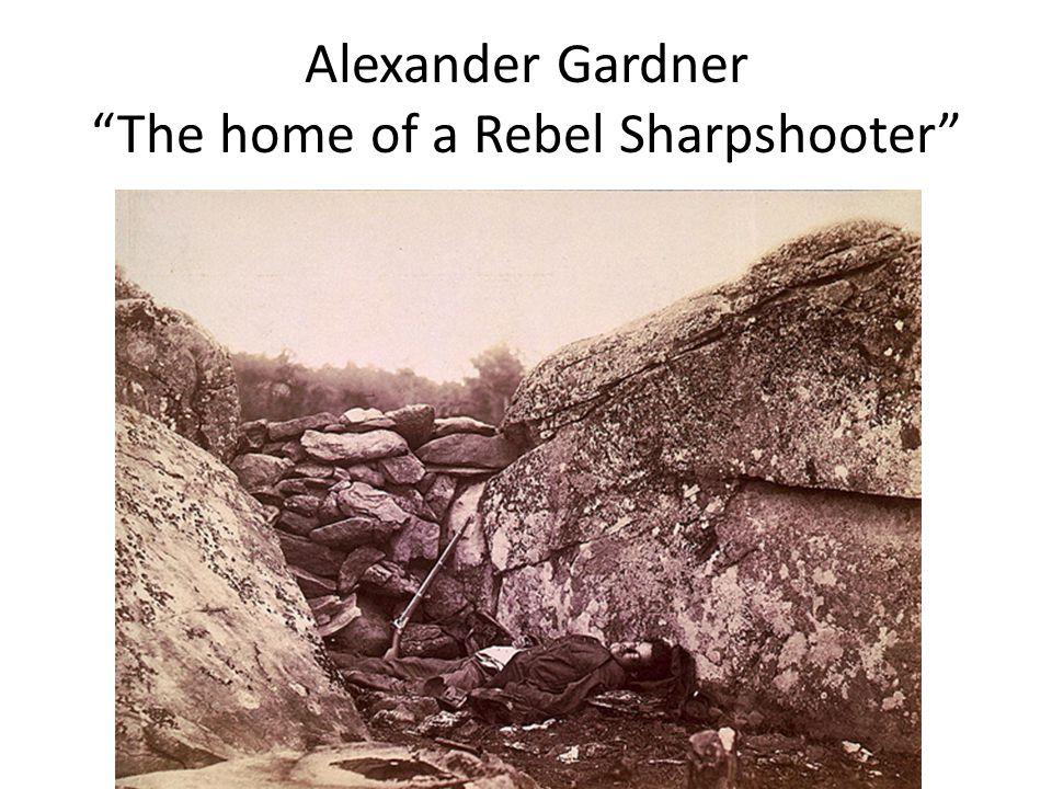 "Alexander Gardner ""The home of a Rebel Sharpshooter"""