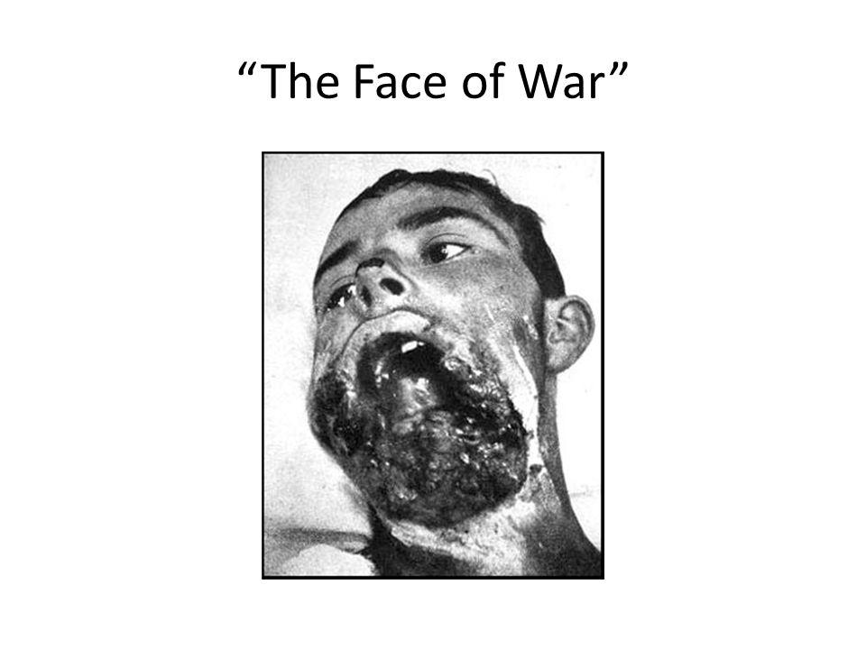 """The Face of War"""