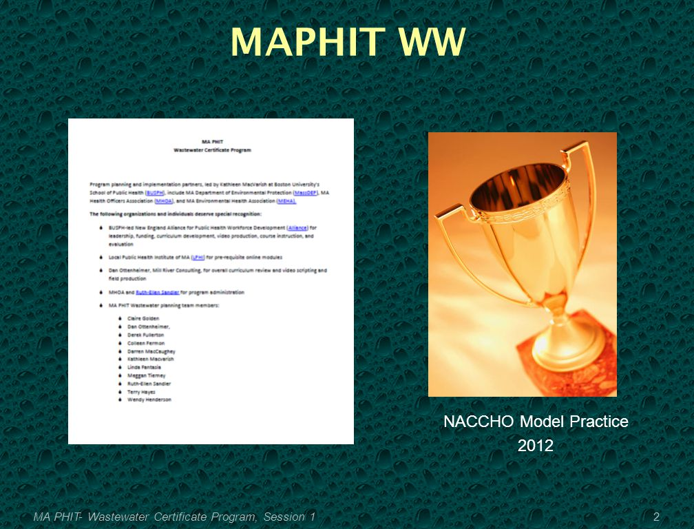 MAPHIT WW NACCHO Model Practice 2012 2MA PHIT- Wastewater Certificate Program, Session 1