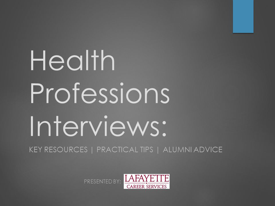 What We'll Cover  Key Elements of the Interview Process  A Peek Into MMIs (Multiple Mini Interviews)  Alumni Advice  Resources Available to YOU  Practice