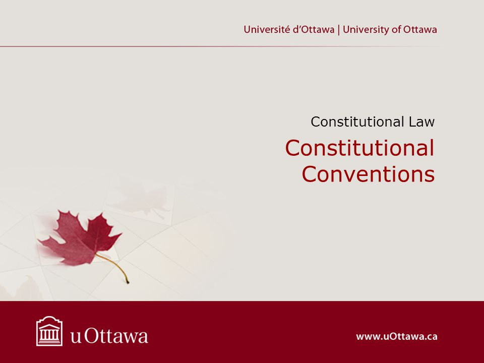 Constitutional Conventions Constitutional Law