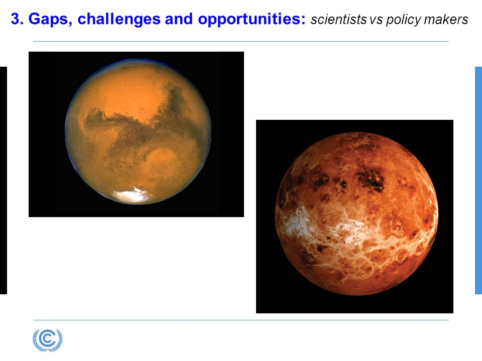 3. Gaps, challenges and opportunities: scientists vs policy makers