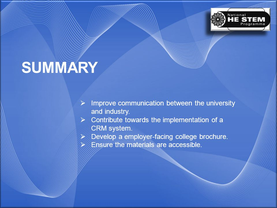 SUMMARY  Improve communication between the university and industry.