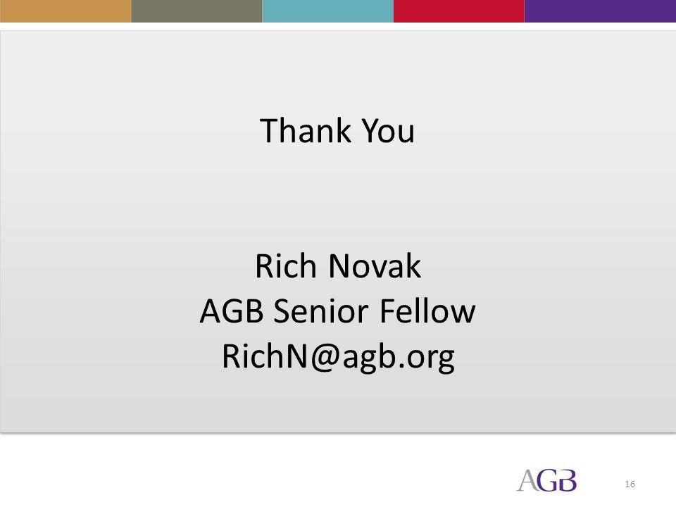 16 Thank You Rich Novak AGB Senior Fellow RichN@agb.org